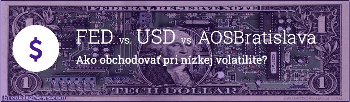 FED vs USD vs AOS Bratislava
